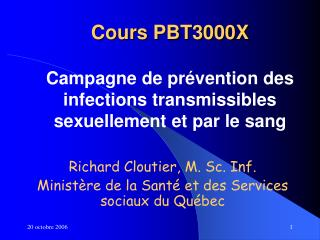 Cours PBT3000X Campagne de prévention des infections transmissibles sexuellement et par le sang