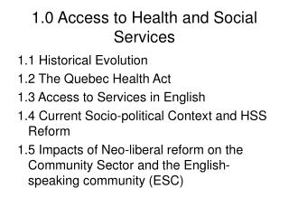 1.0 Access to Health and Social Services