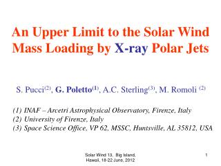 An Upper Limit to the Solar Wind Mass Loading by  X-ray  Polar Jets