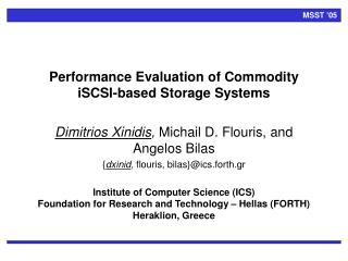 Performance Evaluation of Commodity iSCSI-based Storage Systems