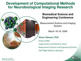 Development of Computational Methods for Neurobiological Imaging Research