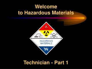 Welcome to Hazardous Materials