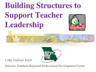 Building Structures to Support Teacher  Leadership