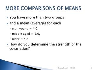 MORE COMPARISONS OF MEANS