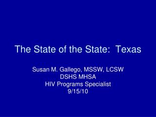 The State of the State:  Texas