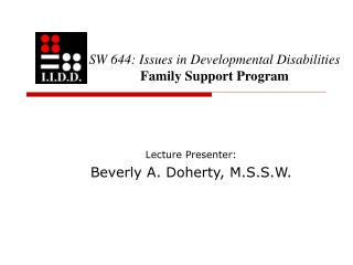 SW 644: Issues in Developmental Disabilities Family Support Program