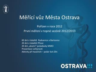 Měřící vůz Města Ostrava