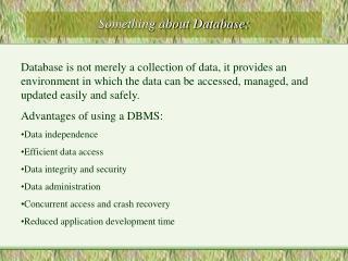 Something about Database: