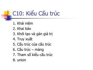 C10: Kiểu Cấu trúc