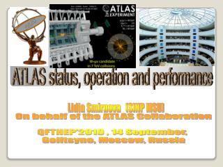 ATLAS status, operation and performance