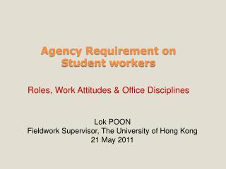 Agency Requirement on  Student workers