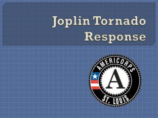 Joplin Tornado Response