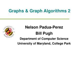Graphs & Graph Algorithms 2