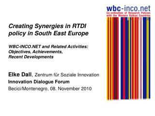 Elke Dall ,  Zentrum für Soziale Innovation Innovation Dialogue Forum
