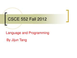 CSCE 552 Fall 2012