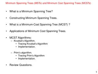 Minimum Spanning Trees (MSTs) and Minimum Cost Spanning Trees (MCSTs)