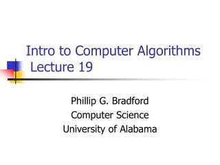 Intro to Computer Algorithms  Lecture 19