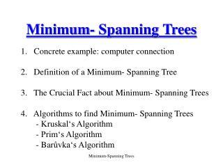 Minimum- Spanning Trees