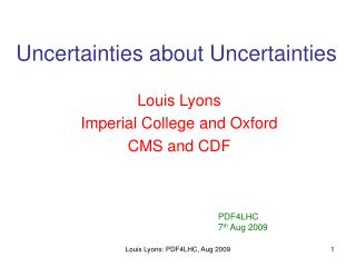 Uncertainties about Uncertainties