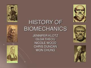 HISTORY OF BIOMECHANICS