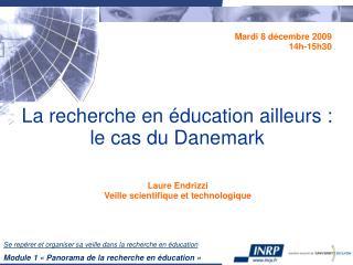 La recherche en éducation ailleurs :  le cas du Danemark