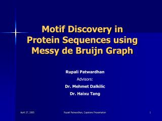 Motif Discovery in Protein Sequences using Messy de Bruijn Graph