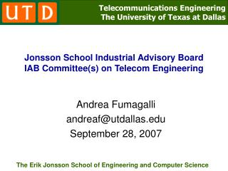 Jonsson School Industrial Advisory Board IAB Committee(s) on Telecom Engineering