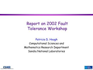 Report on 2002 Fault Tolerance Workshop