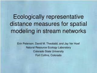 Ecologically representative distance measures for spatial modeling in stream networks