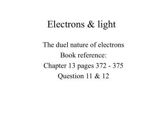 Electrons & light