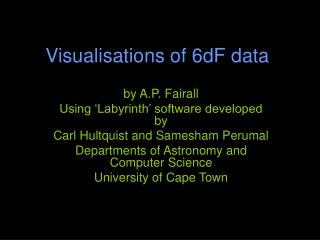 Visualisations of 6dF data