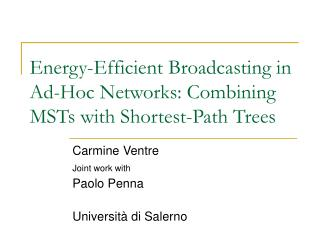 Energy-Efficient Broadcasting in Ad-Hoc Networks: Combining MSTs with Shortest-Path Trees