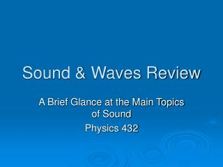 Sound & Waves Review