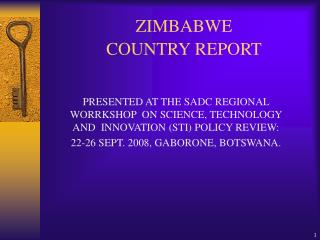 ZIMBABWE COUNTRY REPORT