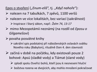 """Epos o stvoření  ("""" Enum-eliš """", tj. """" Když nahoře """"):"""