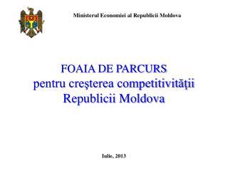 FOAIA DE PARCURS  pentru creşterea competitivităţii Republicii Moldova