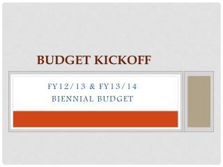 Budget Kickoff