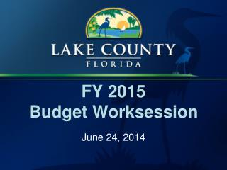 FY 2015  Budget Worksession
