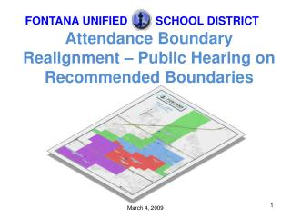 Attendance Boundary Realignment – Public Hearing on Recommended Boundaries