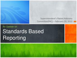 An Update on Standards Based Reporting