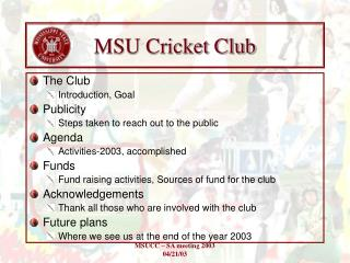 MSU Cricket Club