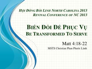 Matt 4:18-22 MSTS Christian  Phan Ph ướ c  Lành