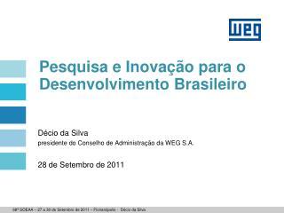 Pesquisa e Inovação para o Desenvolvimento Brasileiro