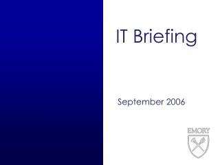 IT Briefing