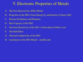 V. Electronic Properties of Metals
