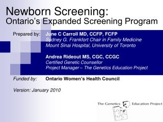 Newborn Screening:  Ontario's Expanded Screening Program