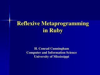 Reflexive Metaprogramming  in Ruby