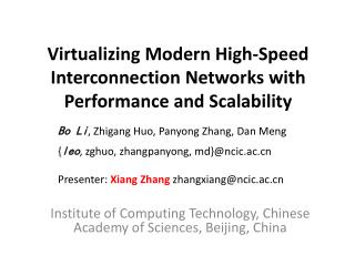 Virtualizing Modern High-Speed Interconnection Networks with Performance and Scalability
