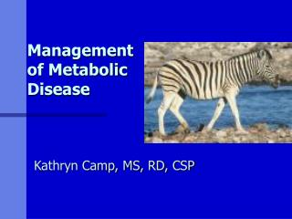 Management of Metabolic Disease