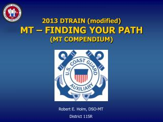 2013 DTRAIN (modified) MT – FINDING YOUR PATH (MT COMPENDIUM)